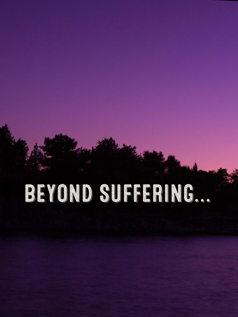 beyond suffering
