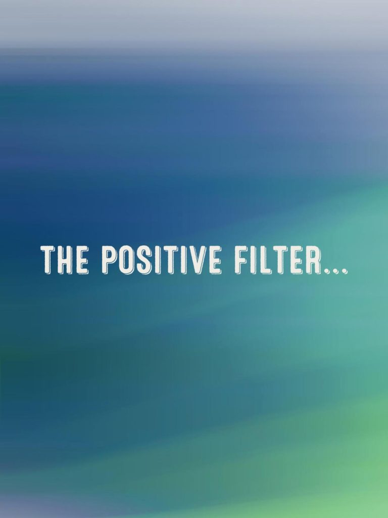 The Positive Filter