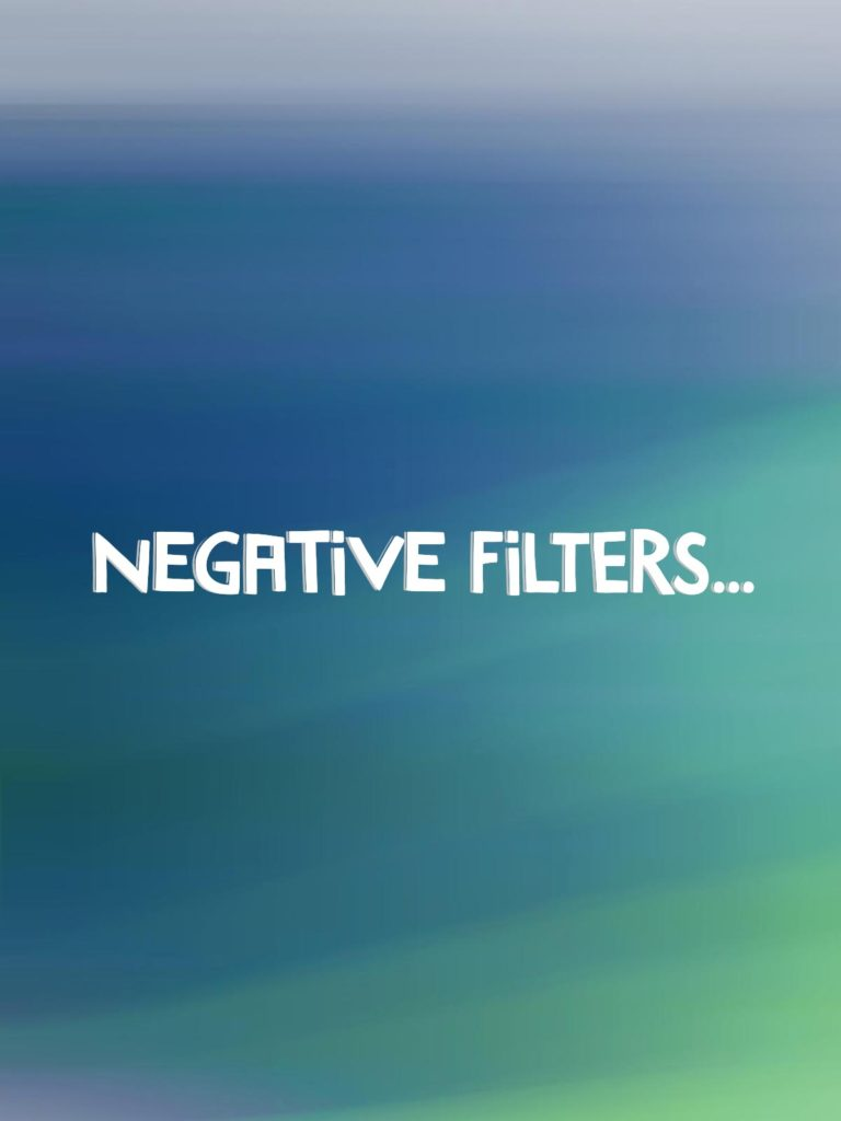 negative filters