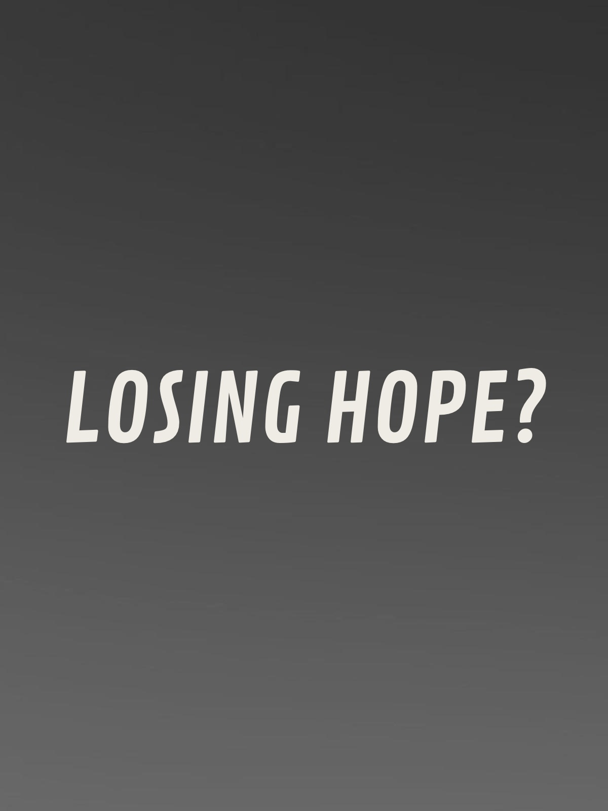 Losing hope - Coursework Sample